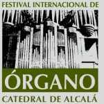 Festival Internacional de ÓrganoCatedral de Alcalá de Henares Madrid-SPAIN