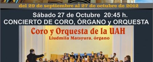 27 de octubre 2012, Concierto de Clausura del VI Festival Internacional de Órgano Catedral de Alcalá